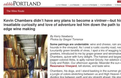 The Wine Route: Kevin Chambers didn't have any plans to become a vintner — but his insatiable curiosity and love of adventure led him down the path to cutting-edge winemaking