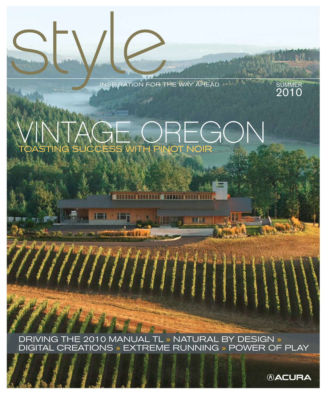 Vintage Oregon: Taming the Grape